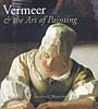 Vermeer and the Art of Painting, Arthur K. Wheelock Jr.