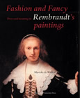 Fashion or Fancy : Dress and Meaning in Rembrandt's Paintings
