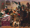 Jan Steen, Painter and Storyteller