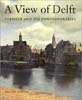 A View of Delft: Vermeer and his Contemporaries, Walter Liedtke