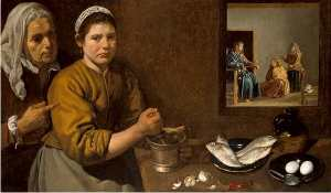 Kitchen Scene with Christ in the House of Martha and Mary, Diego Velasquez