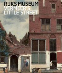 Vermeer's Little Street: A View of the Penspoort in Delft